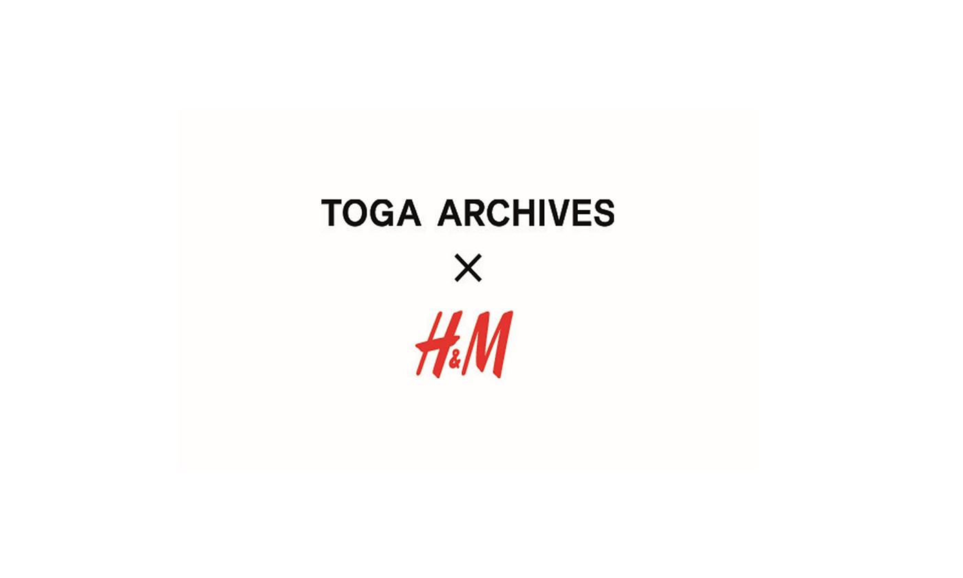 「TOGA ARCHIVES x H&M」コレクションの展開店舗および発売時間を発表